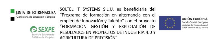 """Soltel IT Systems SLU es beneficiaria del """"Programa de Innovación y Talento"""" con el proyecto """"FORMACIÓN, GESTIÓN y EXPLOTACIÓN DE RESULTADOS EN PROYECTOS DE INDUSTRIA 4.0 Y AGRICULTURA DE PRECISIÓN"""""""